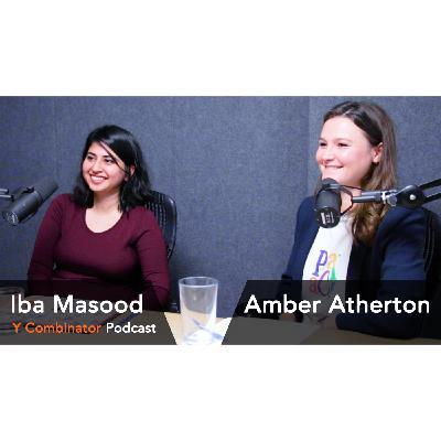 #156 - Amber Atherton and Iba Masood