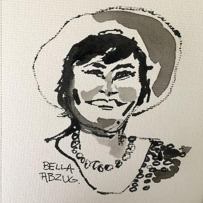 Bella Abzug -- A Woman's Place is in The House. A Conversation with Liz Abzug.