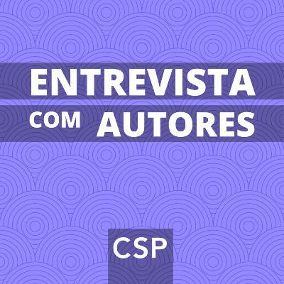 CSPcast #15 - Desafios para a vacinação contra a COVID-19 no Brasil