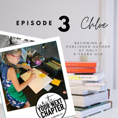 "003 - Chloe ""Becoming a published author at 8 years old"""