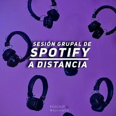 Sesión grupal de Spotify a distancia