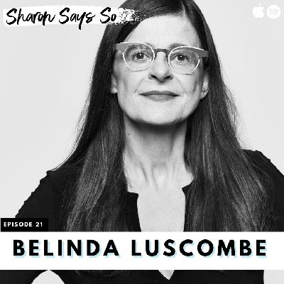 21. How Journalism Gets it Wrong (and Right!) with Belinda Luscombe