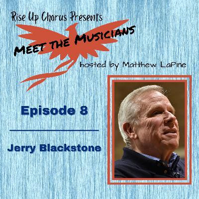 Episode 8: Meet Jerry Blackstone