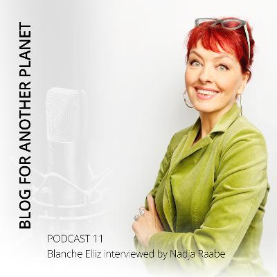 Podcast 11 - with Blanche Elliz interviewed by Nadja Raabe - English-Edition