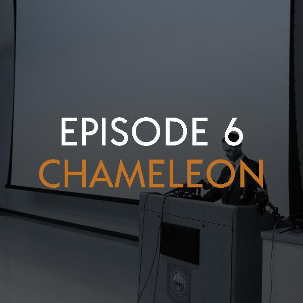 EP 6: Chameleon