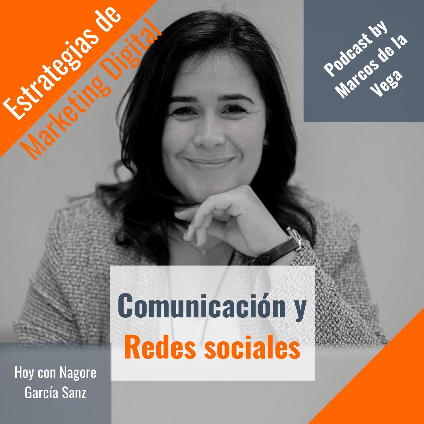 Episodio 8 - Comunicación y redes sociales con Nagore García Sanz