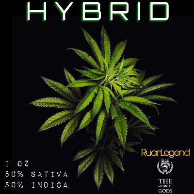 420 HYBRID #MixTapeMonday Week 114