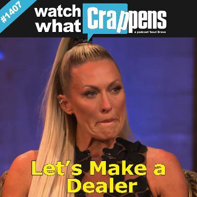 RHOC: Let's Make a Dealer