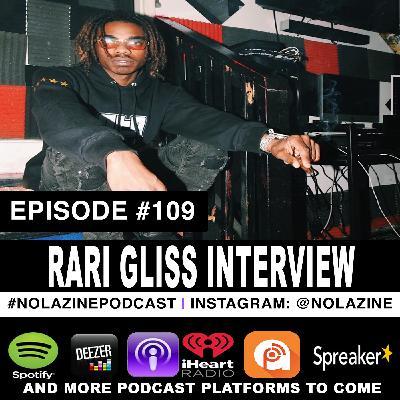 Episode #109 Music Artist RARI GLISS Interview