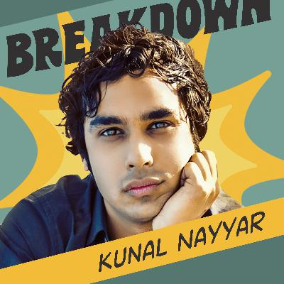 Staying Present & Knowing Yourself with Kunal Nayyar