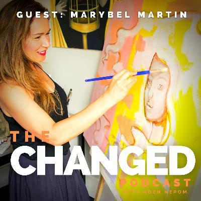 Episode 32 – Marybel Martin, Artist, Illustrator & Wellness Coach