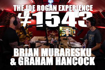 #1543 - Brian Muraresku & Graham Hancock