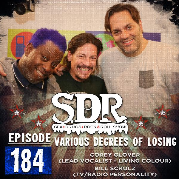 Corey Glover & Bill Schulz (Lead Vocalist - Living Colour & TV/Radio Personality) - Various Degrees Of Losing