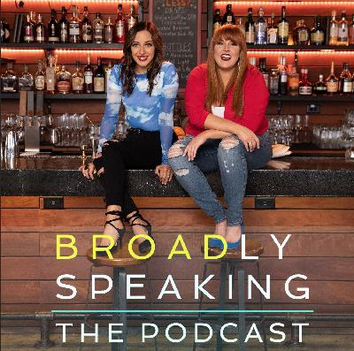 100: BROADly Speaking: IT'S EPISODE 100!