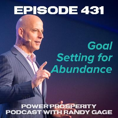 Episode 431: Goal Setting for Abundance