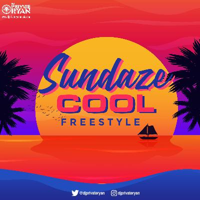 Private Ryan Presents Sundaze Cool Freestyle (clean)