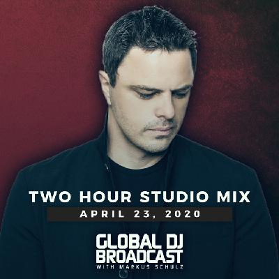 Global DJ Broadcast: Markus Schulz 2 Hour Mix (Apr 23 2020)