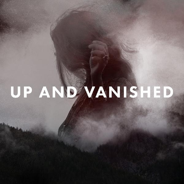 Up and Vanished TV Show + Season 2 Update