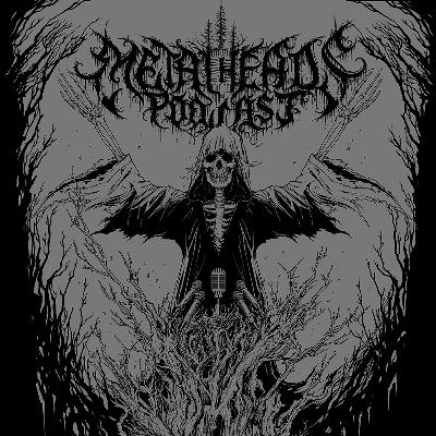 Metalheads Podcast Episode #95: featuring Thrawsunblat