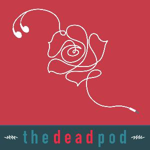 Dead Show/podcast for 5/14/21