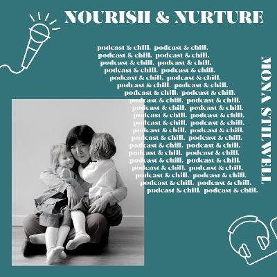 Mona Stilwell - nourish & nurture