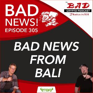 Bad News from Bali For 9/5/19
