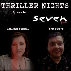 Thriller Nights - Episode 2 - Se7en