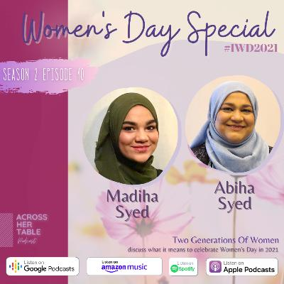 S2 Ep#10: Women's Day Special | Two women, two generations: how a mother and daughter became each other's strongest ally