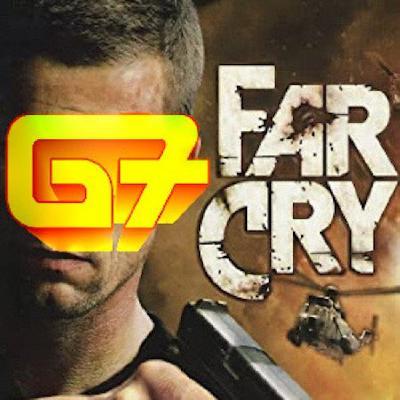 G7 - Episode 16 - Far Cry