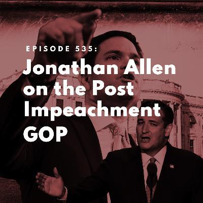 Jonathan Allen on the Post Impeachment GOP