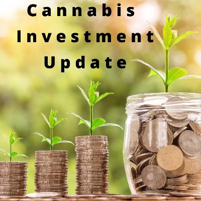 Cannabis Investment and M&A Update