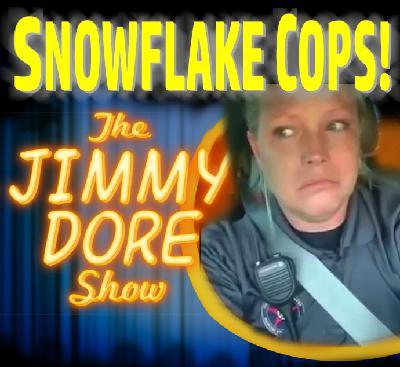 Snowflake Cops!