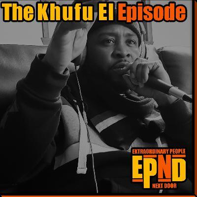 Season 1.07 - The Khufu El Episode