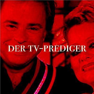 S01/E10: Der TV-Prediger