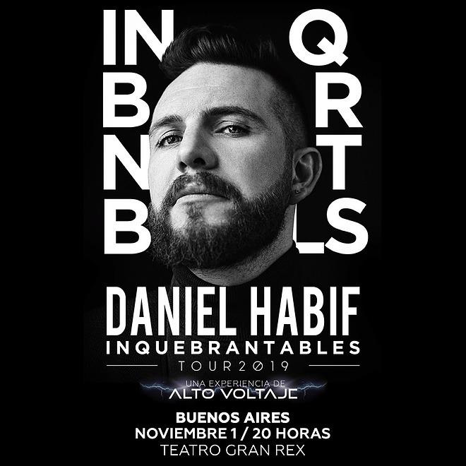 """Daniel Habif: """"Inquebrantable es una palabra que me define"""""""