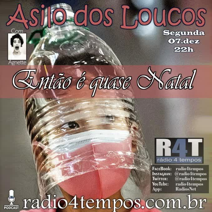Rádio 4 Tempos - Asilo dos Loucos 234:Agnette