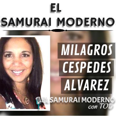 Milagros Cespedes Alvarez | El Samurai Moderno Podcast