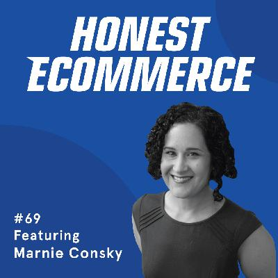 069 | Authenticity: Being True To Yourself As An Entrepreneur Brings Success | with Marnie Consky