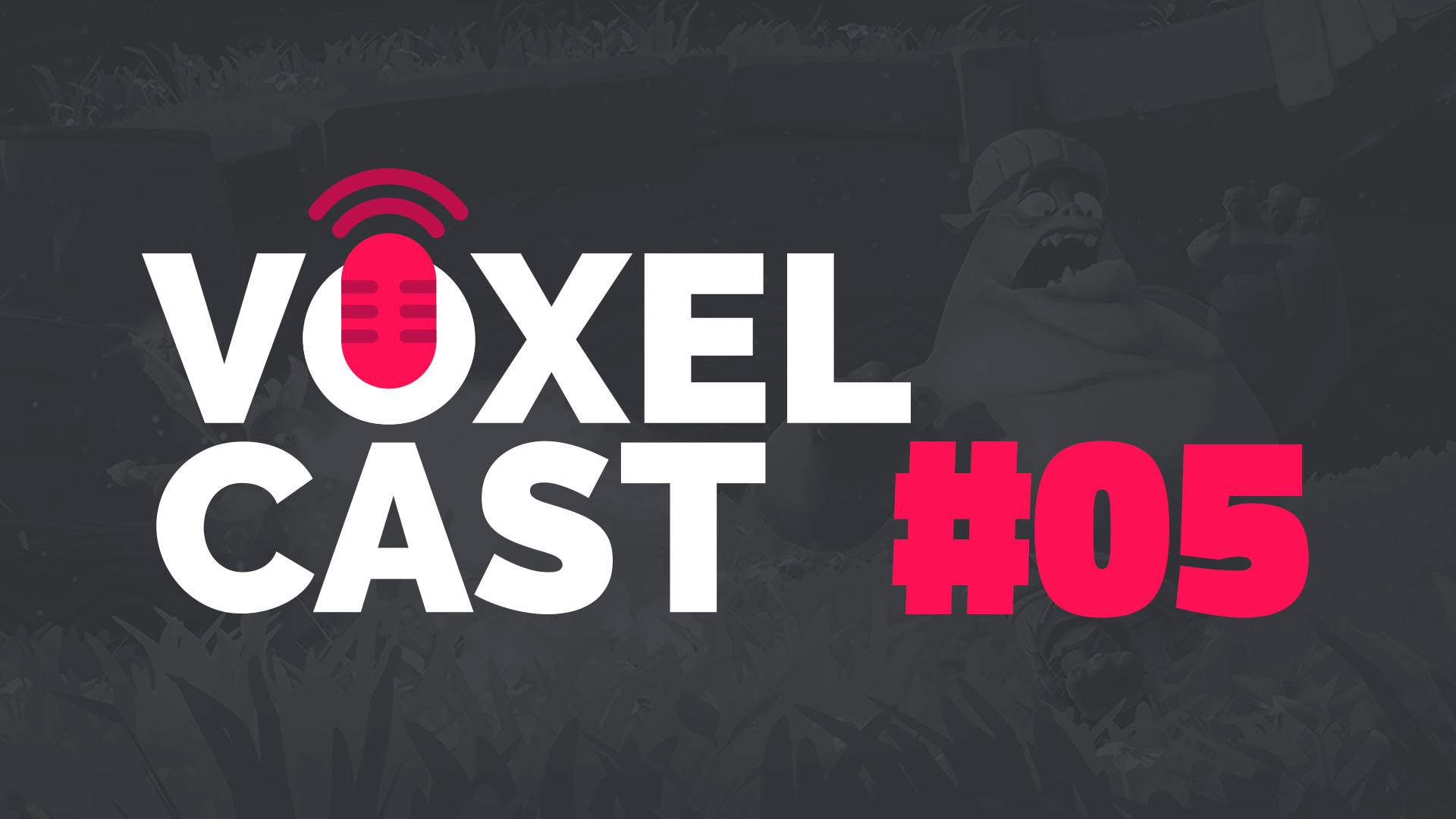 Voxelcast #005 – Vamos falar sobre crossplay e nostalgia?