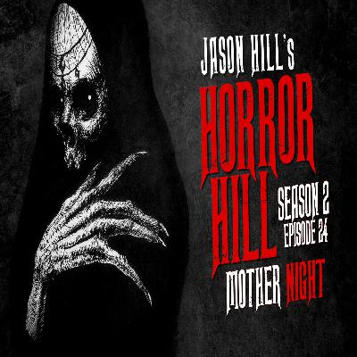 "24: S2E24 – ""Mother Night"" – Horror Hill"