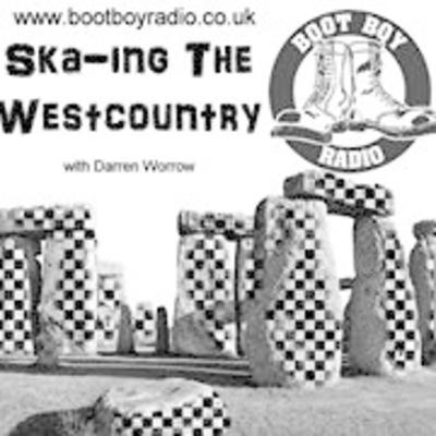 Ska-ing The West Country With Darren Worrow 28th August 2020 On www.bootboyradio.co.uk