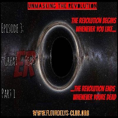 Unmasking the Revolution - Season 2, Episode 3