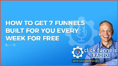 How To Get 7 Funnels Built For You Every Week For Free - Christian Fioravanti - CFR #448