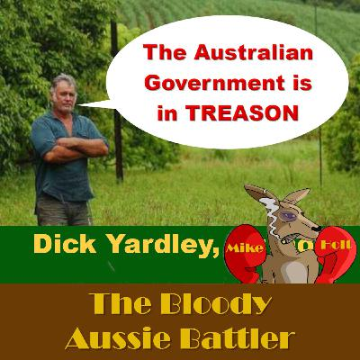 The Battler and Dick Yardley 7 discuss how the Fed and State Governments betrayed us