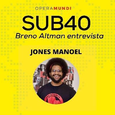 Ep. 2: Jones Manoel