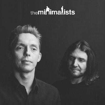 Quickie: The Minimalists Tested Positive for COVID