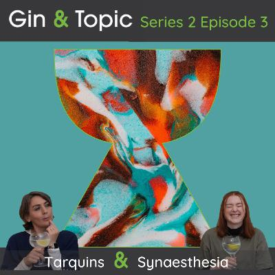 Tarquins & Synaesthesia