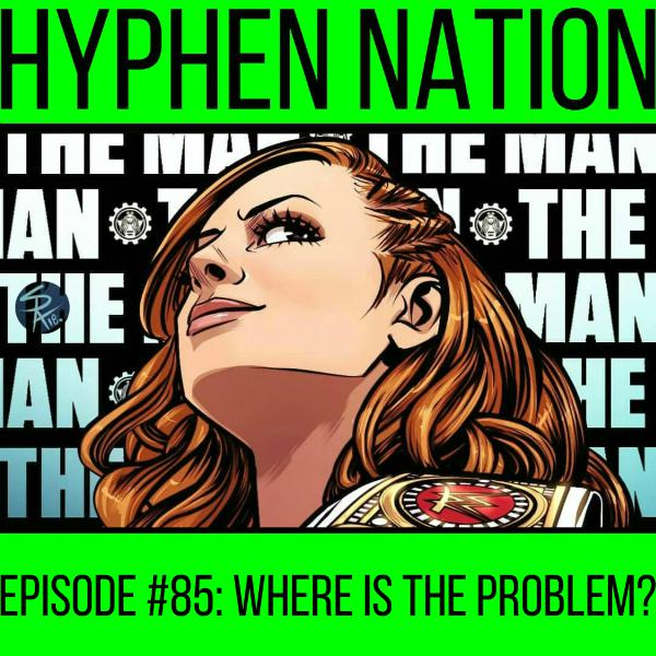 Episode #85: Where Is The Problem?