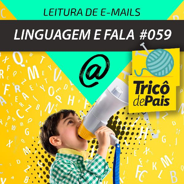 Cartinhas Supimpas - #059 - Linguagem e Fala
