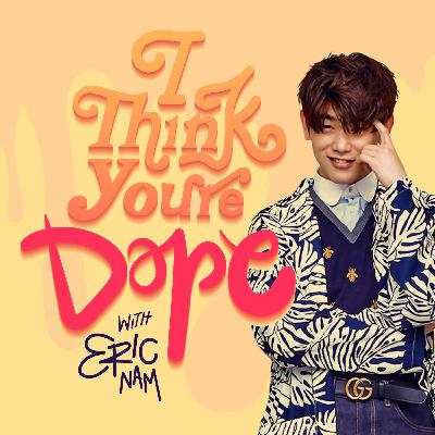 [TRAILER] I Think You're Dope w/ Eric Nam